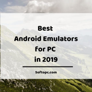 Best Android Emulators for PC in 2019