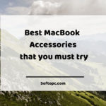 Best MacBook Accessories that you must try