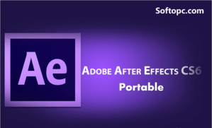 Adobe After Effects CS6 Portable