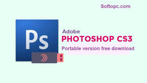 Adobe Photoshop CS3 Portable